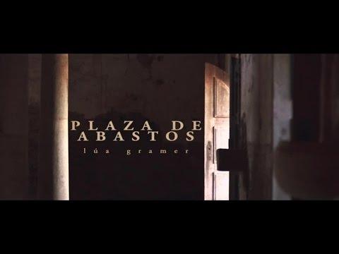 LÚA GRAMER - Plaza De Abastos