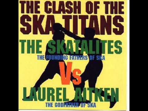 Laurel Aitken & The Skatalites - Mood for Ska