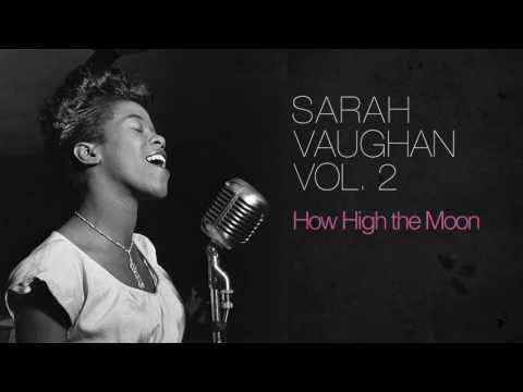 Sarah Vaughan - How High the Moon