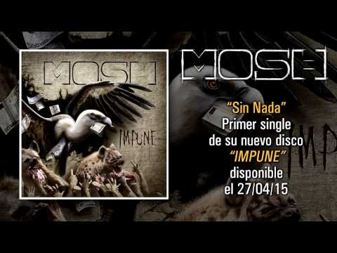 "MOSH ""Sin Nada"" (Audiosingle)"
