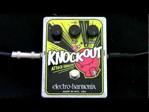 EHX Knockout in 100 Seconds
