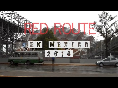 RED ROUTE en México 2016
