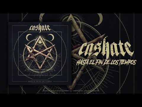 CASHATE - Hasta El fin De Los Tiempos (Audio)