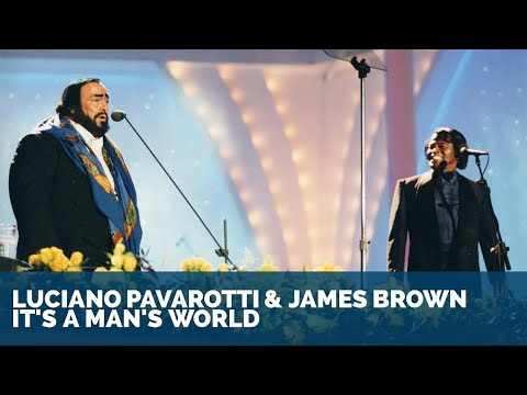 Luciano Pavarotti & James Brown - It's a man's world ᴴᴰ