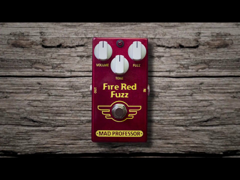 Mad Professor Fired Red Fuzz