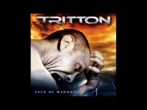 TRITTON - FACE OF MADNESS