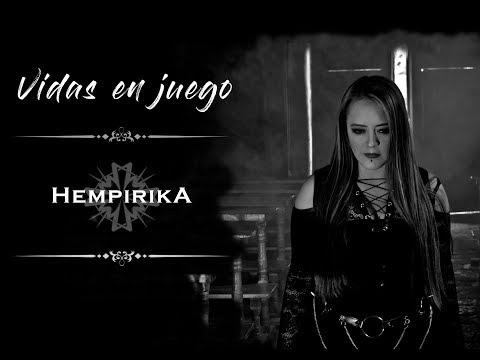 HEMPIRIKA - Vidas en juego ( Video Oficial )