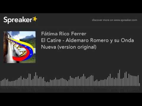 El Catire - Aldemaro Romero y su Onda Nueva (version original) (hecho con Spreaker)
