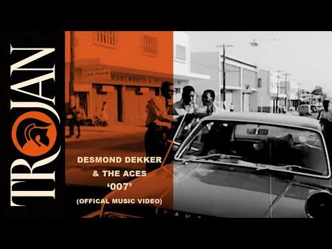 Desmond Dekker & The Aces - 007 (Offical Music Video)