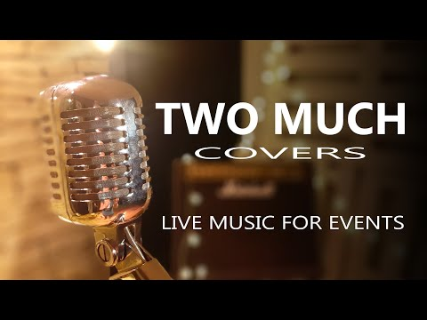 Two Much Covers - TMC - TEASER 2020 - Música en directo para eventos / Live Music for events