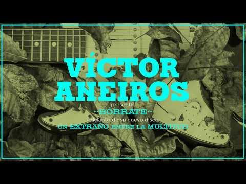 Víctor Aneiros - Bórrate (Audio)