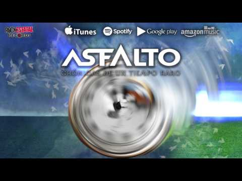 Asfalto - Crónicas de un tiempo raro (Audio Oficial)