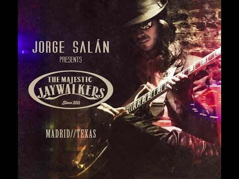 Jorge Salan And The Majestic Jaywalkers - Who's been Talking