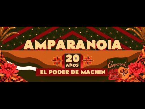 """Amparanoia - 20 Años """"El Poder de Machin"""""""