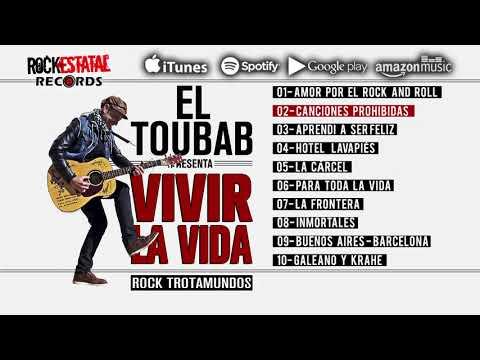El Toubab - Vivir La Vida (Disco Completo Oficial)