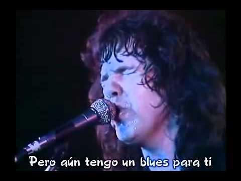 I Still Got The Blues For You - Gary Moore Subtitulado