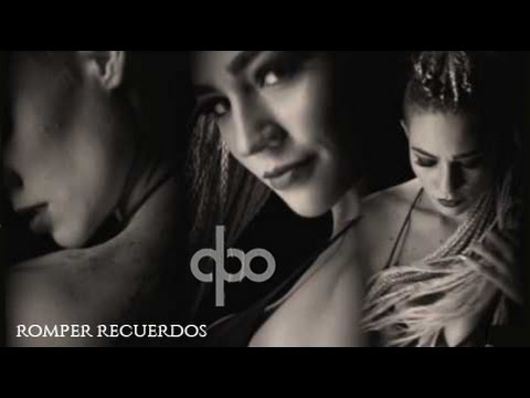qbo - Romper Recuerdos (video oficial) 2017