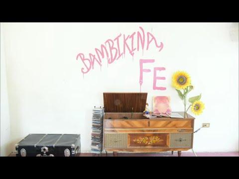 BAMBIKINA - Fe (videoclip oficial con los Bambikiners confinados)
