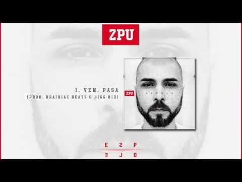 ZPU | Ven, pasa