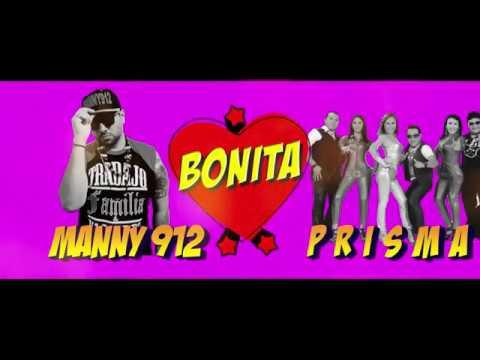 Manny 912 ft Prisma Bonita Video Lyric