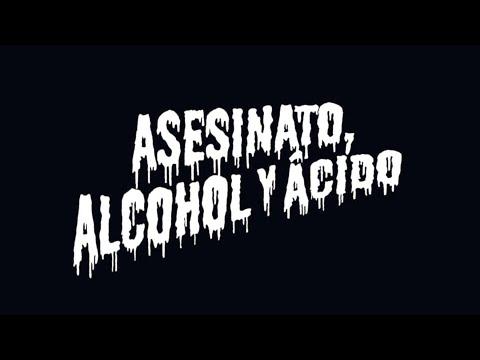 NARCO - Asesinato, Alcohol y Ácido (video oficial 2015)