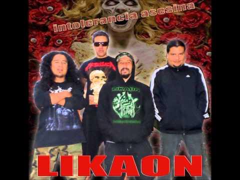 Likaon: Intolerancia asesina