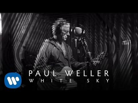 Paul Weller - White Sky (Official Video)