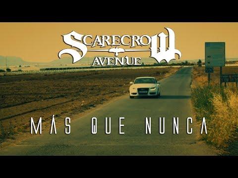 SCA Scarecrow Avenue - Más que nunca