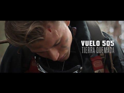 VUELO 505 - Tierra Quemada (Videoclip Oficial)