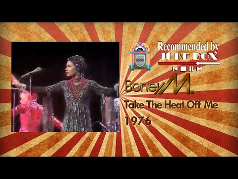 Boney M. Take The Heat Off Me 1976