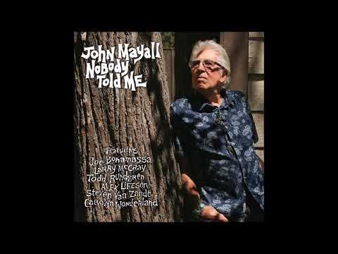 John Mayall2019-What Have I Done Wrong