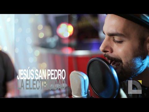 Jesús San Pedro - La electricidad