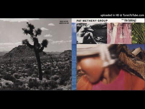 04.- (It's Just) Talk - Pat Metheny Group - Still Life (Talking)