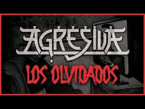 Agresiva - Los Olvidados (videoclip oficial, 2020)