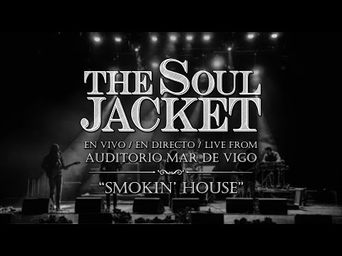 The Soul Jacket - Smokin' House - Auditorio Mar de Vigo