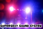 SUPERSEXY SOUND SYSTEM