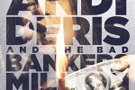 Andi Deris and the Bad bankers million