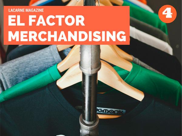 El factor merchandising