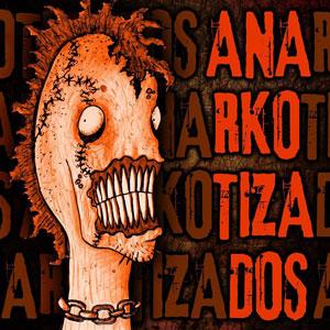 anarkotizados